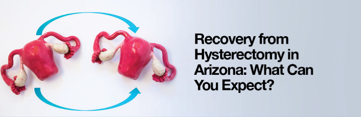 Hysterectomy Arizona