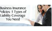 Business Insurance Policies in Lisbon: 5 Types of Liability Coverage You Need
